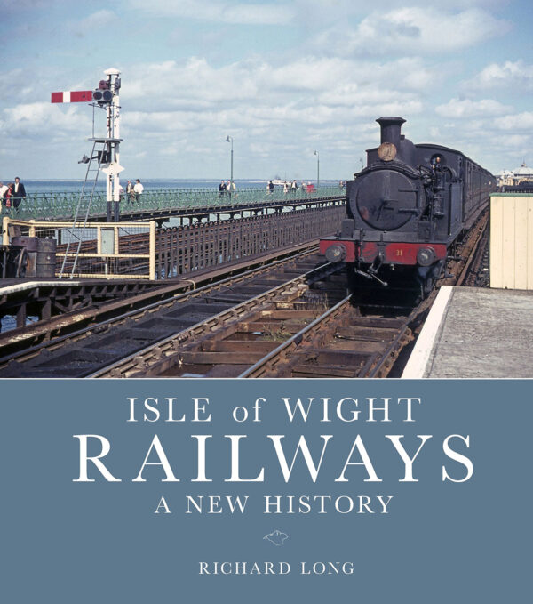 Isle-of-Wight-Railways-A-New-History-Book